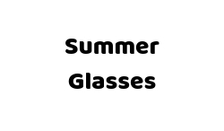SUMMER GLASSES