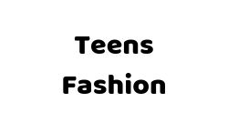 TEENS FASHION